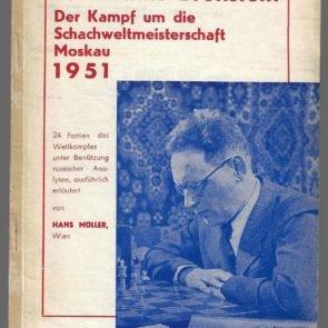 MüLLER, HANS - Botwinnik-Bronstein Der Kampf um die Schachmeisterschaft Moskau 1951