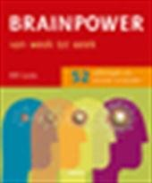 Bill Lucas, Sietske Tol - Brainpower van week tot week 52 oefeningen om slimmer te worden
