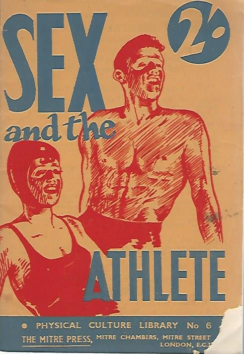 TREVOR, CHAS. T. - Sex and the athlete -Culture Library No. 6