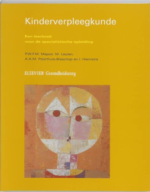 P.W.F.M. Majoor - Kinderverpleegkunde een leerboek voor de specialistische opleiding