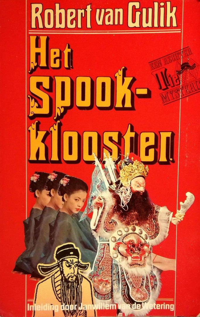 Gulik , Robert van . [ ISBN 9789010027511 ] - Rechter TIE . ( Het Spookklooster . )