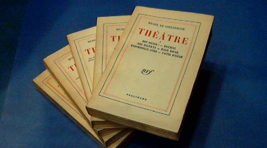Ghelderode, Michel de - Theatre tome 1 - 2 - 3 - 4 - 5