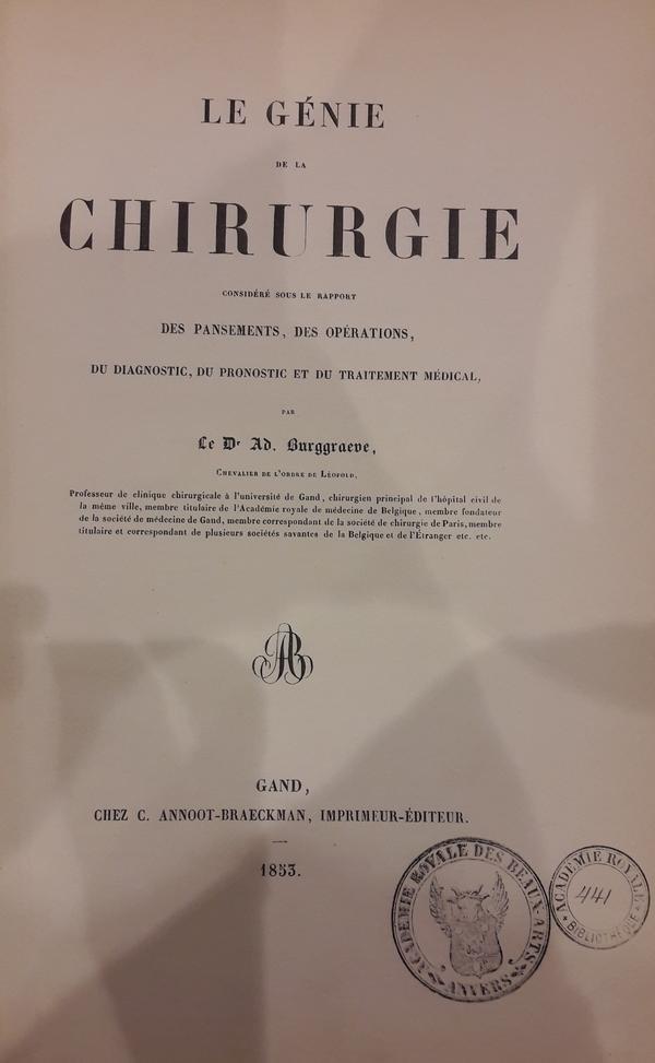 Adolphe Burggraeve - Le Génie de la Chirurgie