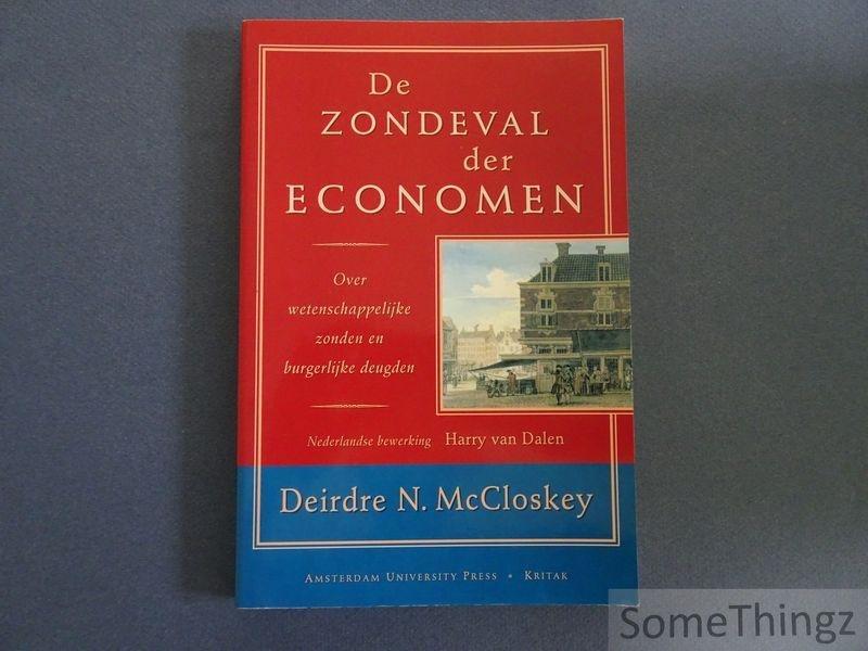 Maccloskey, D.N. - De zondeval der economen. Over wetenschappelijke zonden en burgerlijke deugden.