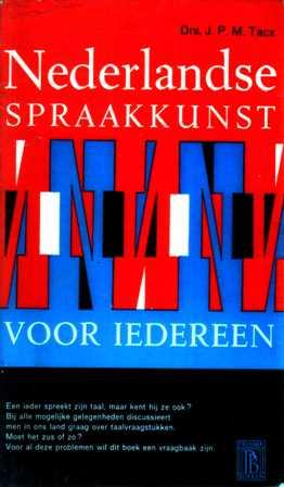 Tacx, drs J.P.M - Nederlandse spraakkunst voor iedereen