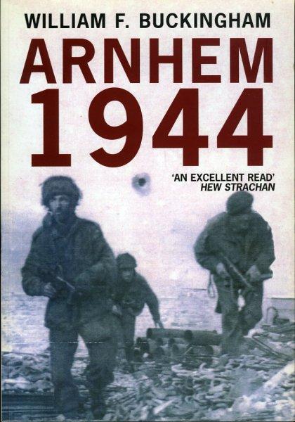 Arnhem 1944. A Reappraisal