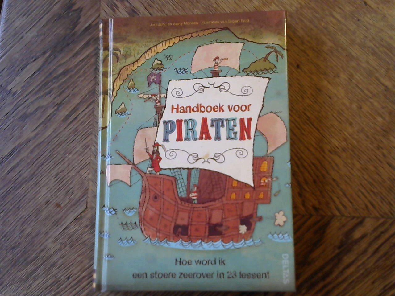 Monsen, Jory John en Avery - Handboek voor piraten, Hoe word ik een stoere zeerover in 23 lessen