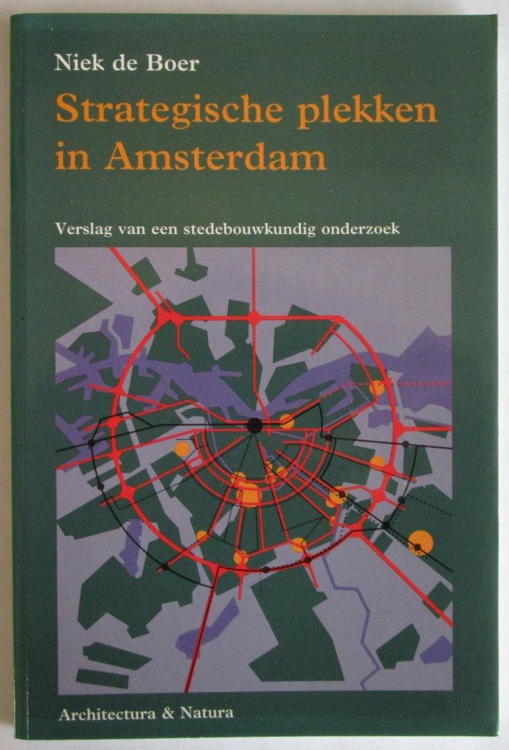 De Boer, Niek - Strategische plekken in Amsterdam - verslag van een stedebouwkundig onderzoek