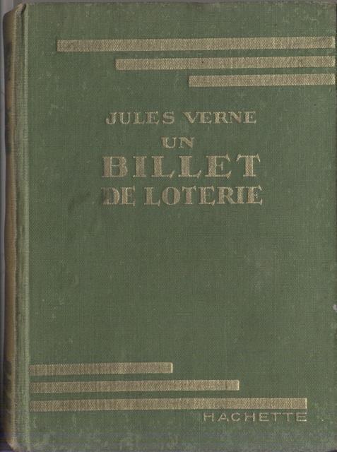 Verne, Jules - Un billet de loterie - Frritt-Flacc. Illustrations de A. Pécoud [tekst FA]
