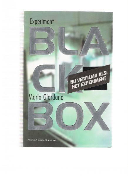 giordano, mario - experiment black box ( nu verfilmd als: het experiment ) een psychothriller over dynamiek van gehoorzaamheid en geweld-beklemmend en keihard )