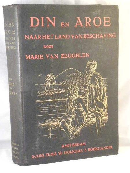 Zeggelen, Marie van - Din en Aroe naar het land van beschaving