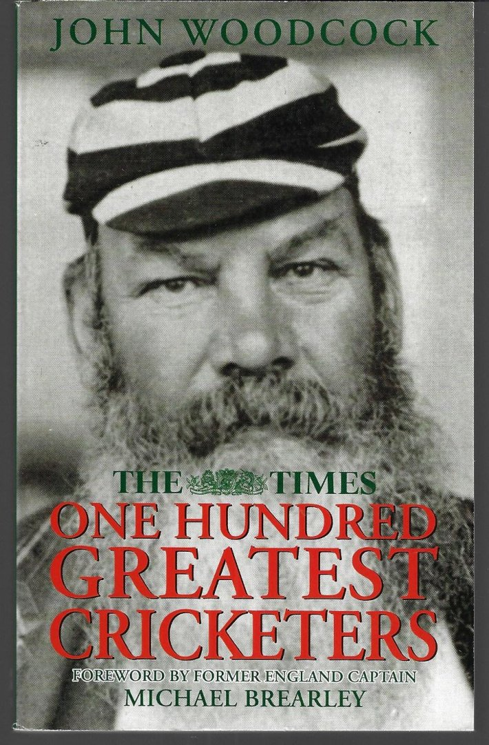 WOODCOCK, JOHN - The Times one hundred greatest cricketers