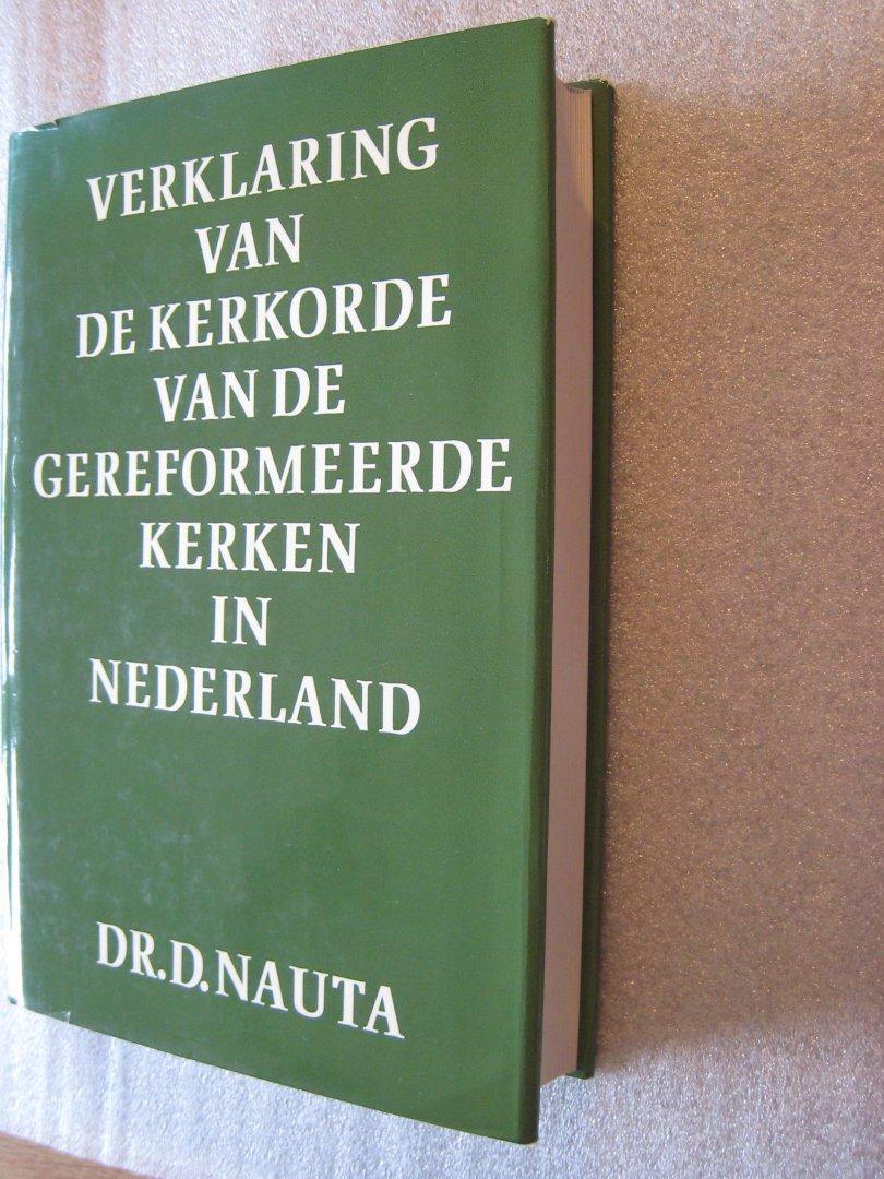 Nauta, Dr. D. - Verklaring van de kerkorde van de gereformeerde kerken in Nederland