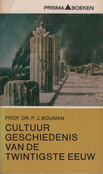 Bouman, historicus en socioloog (Batavia (Ned.-Indië) 19-9-1902 - Groningen 10-3-1977), Pieter Jan, - Cultuurgeschiedenis van de Twintigste Eeuw