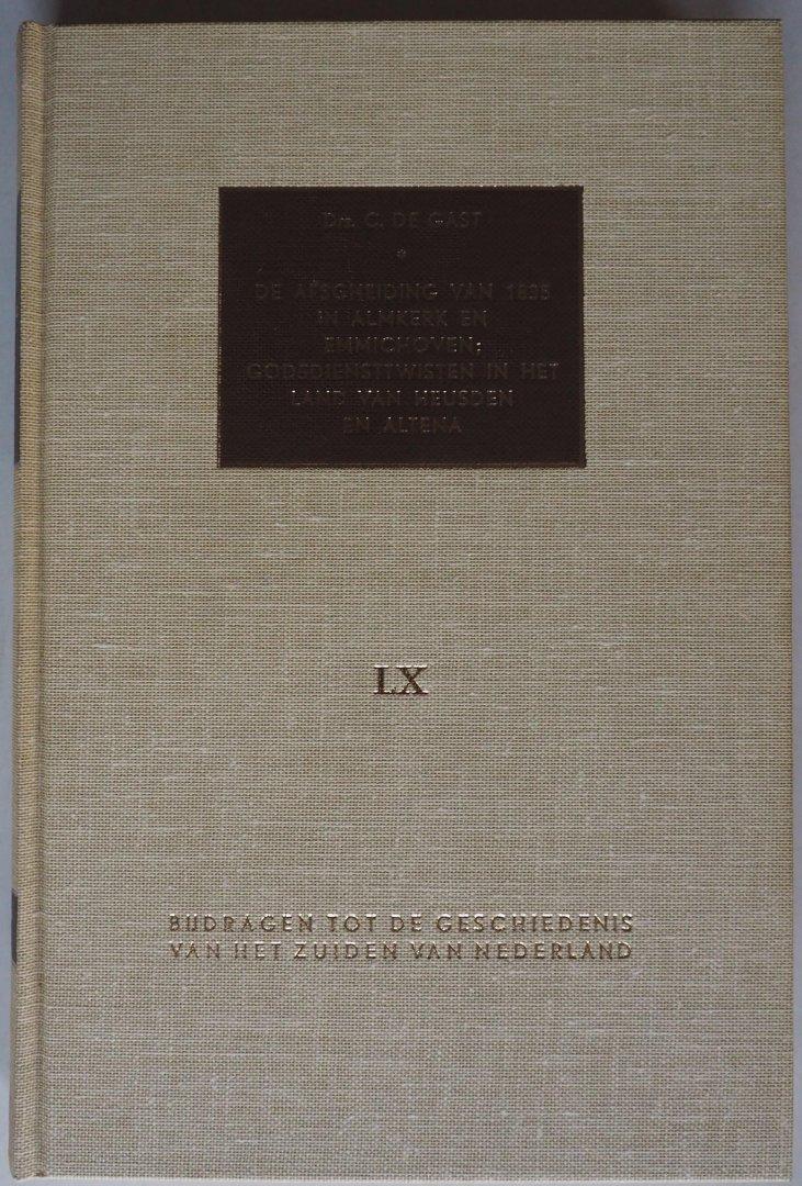 Gast, C de - De afscheiding van 1835 in Almkerk en Emmichoven; Godsdiensttwisten in het land van Heusden en Altena.  Deel LX