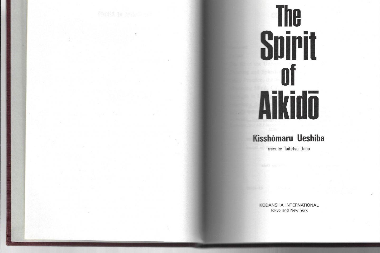 UESHIBA, KISSHOMARU - The spirit of Aikido