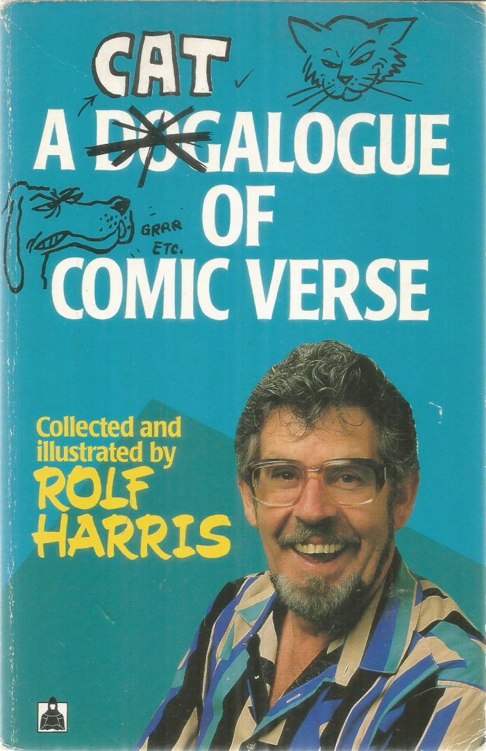 Harris, Rolf  -  collected and illustrated by - A catalogue of comic verse