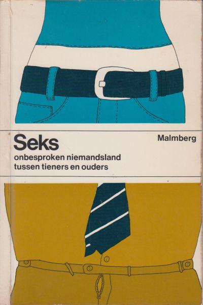 Timmermans dr A.M.C.M. Schellen F.M. Gerards en J. van Dieten, dr L.A.G.J. - Seks, onbegrepen niemandsland tussen tieners en ouders