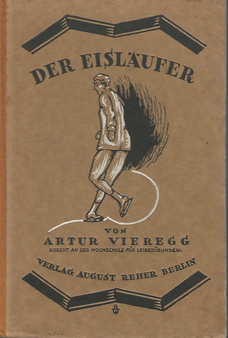 VIEREGG, ARTUR - Der Eisläufer