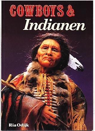 Odijk, Ria - Cowboys  & Indianen