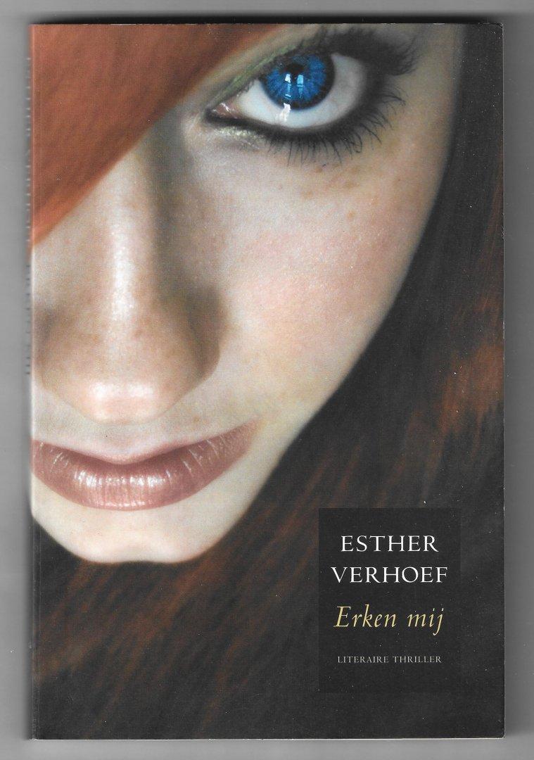 Verhoef, Esther - Erken mij