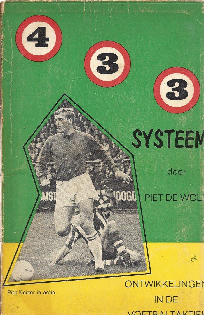 WOLF, PIET DE - 4-3-3 Systeem