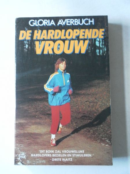 Averbuch, Gloria - De hardlopende vrouw