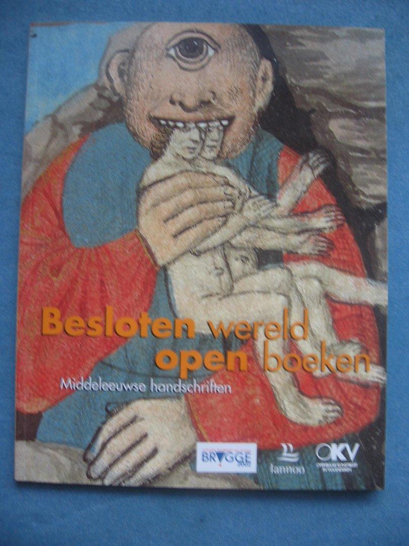 Beernaert, Brigitte  e.a. - Besloten wereld, open boeken Middeleeuwse handschriften. Bezoekersgids bij de gelijknamige tentoonstelling in de Abdij Ten Duinen in Brugge