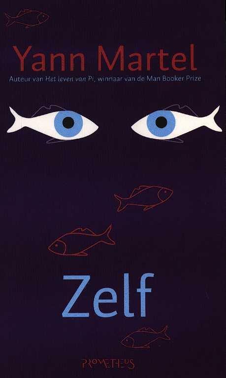 Martel, yann - Zelf