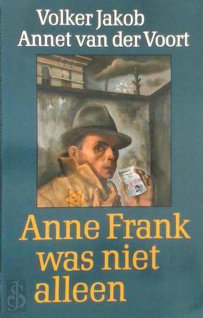 Jakob, Annet van der Voort - Anne frank was niet alleen