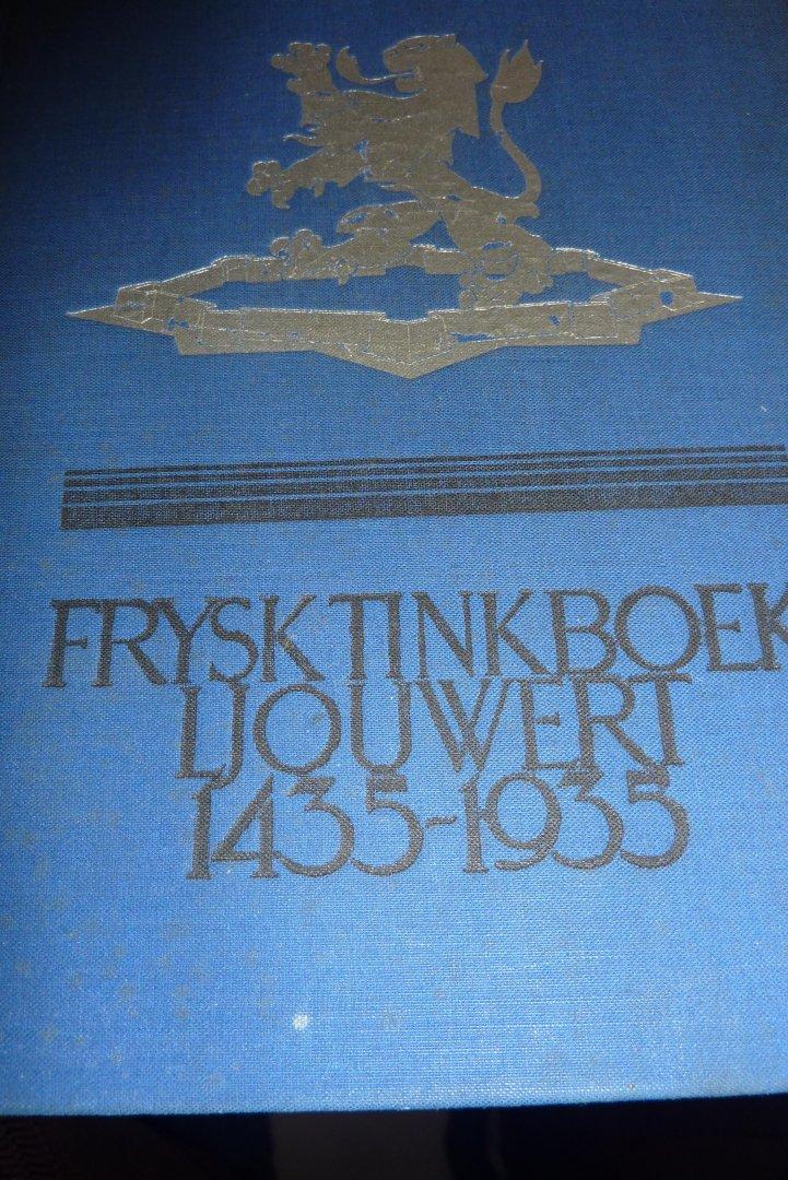 - FRYSK  TINKBOEK  LJOUWERT  1435- 1935