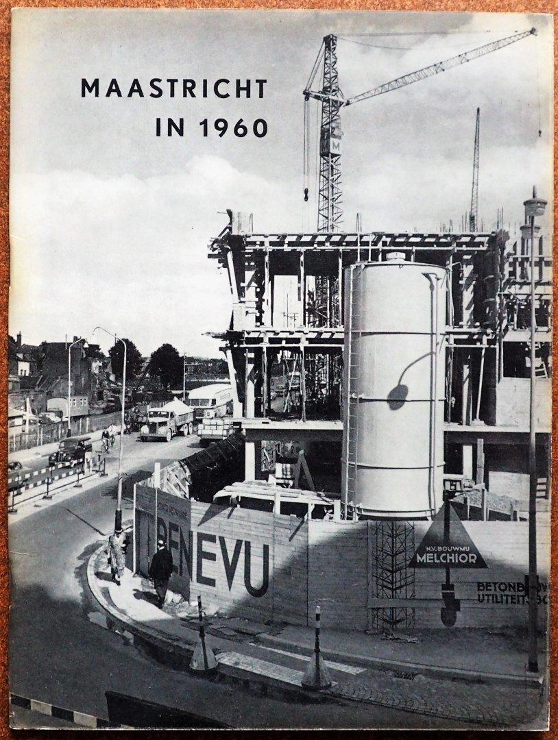Bruijnzeels, K.V.H. Illustrator : Kambier, K. e.a - Maastricht in 1960