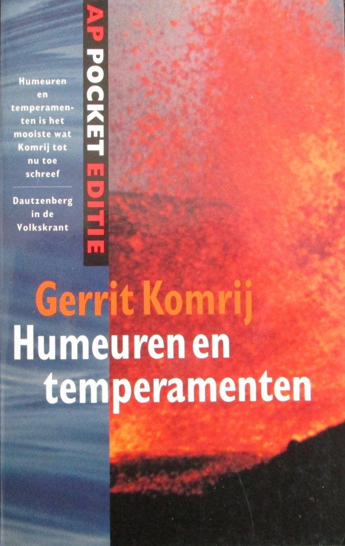Komrij, Gerrit - Humeuren en temperamenten - Een encyclopedie van het gevoel