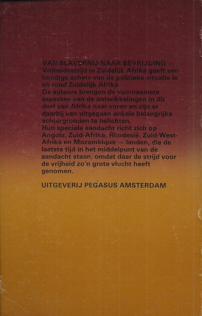 Boo, Jan de, Pim Juffermans, Jacques Meerman & Henk Odink - VAN SLAVERNIJ NAAR BEVRIJDING - VRIJHEIDSSTRIJD IN ZUIDELIJK AFRIKA