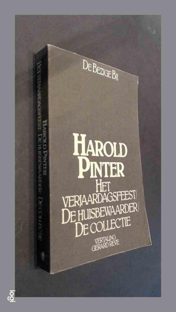 Pinter, Harold - Het verjaardagsfeest - De huisbewaarder - De collectie
