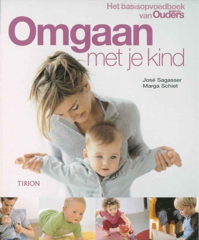 J. Sagasser, M. Schiet - Omgaan met je kind