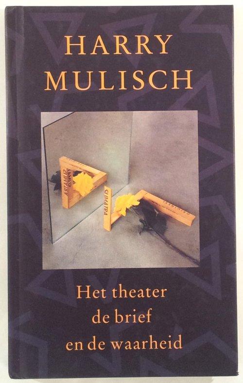 Boekwinkeltjesnl Mulisch Harry Het Theater De Brief En