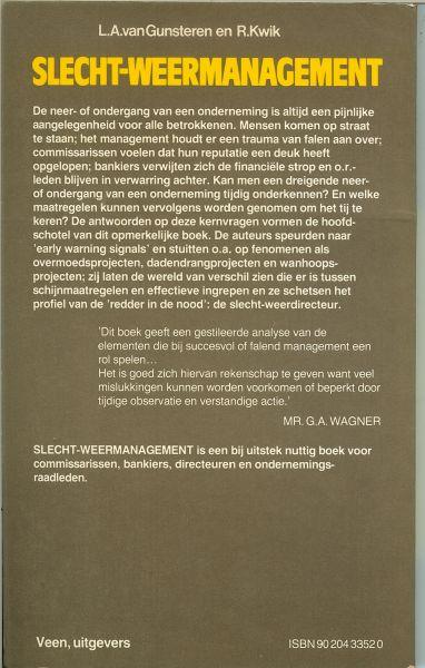 Gunsteren, L.A. van Prof. Dr. Ir .. Drs. Ir. R.  Kwik .. met een voorwoord van Mr. G. A. Wagner - Slecht-weer management.