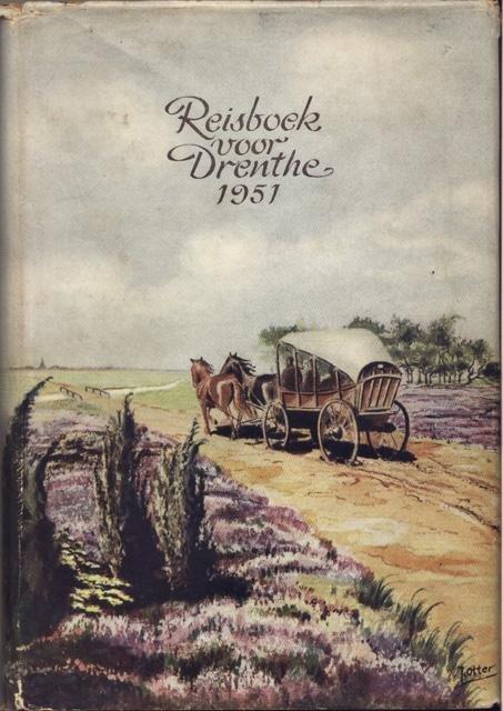 Bakker, J. (samenst.) - Reisboek voor de provincie Drenthe voor het jaar 1951
