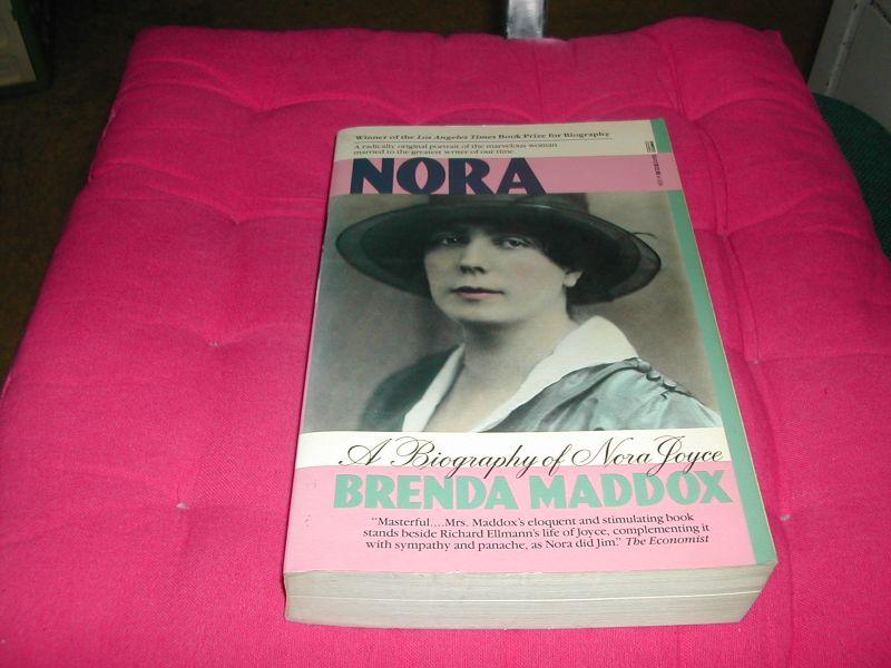 MADDOX, BRENDA - NORA  A  BIOGRAPHY  OF  NORA  JOYCE