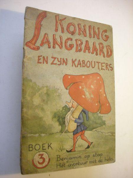onbekend - Koning Langbaard en zijn kabouters, Boek 3: Benjamin op stap  /Het avontuur van de heks.