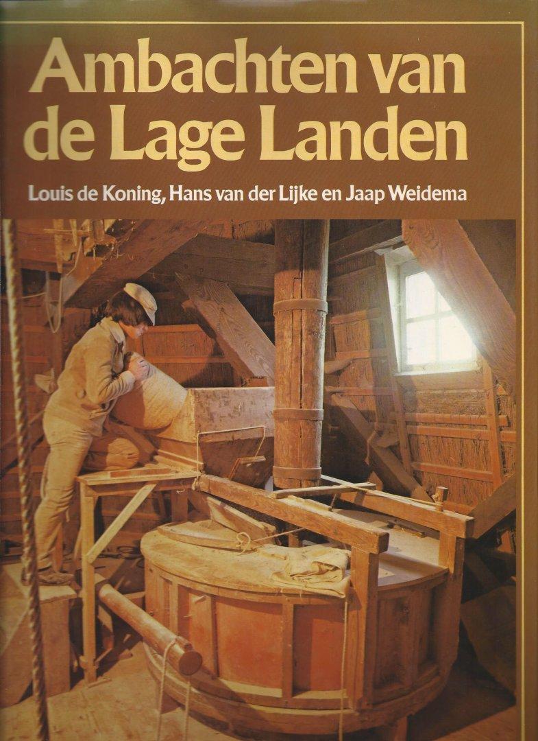 Koning, Louis de & Lijke, Hans van der & Weidema, Jaap - Ambachten van de lage landen