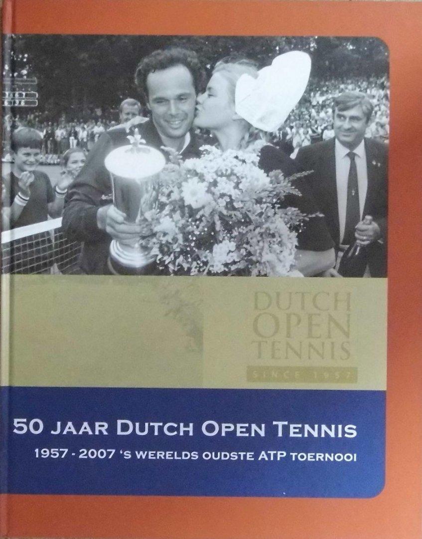 VISBEEN, JAN - 50 jaar Dutch Open Tennis -1957- 2007 's werelds oudste ATP toernooi