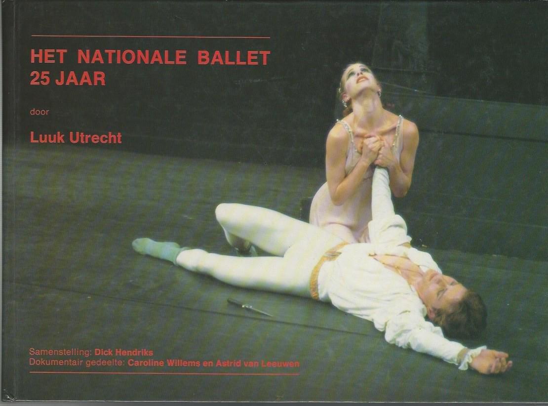UTRECHT, LUUK - Het Nationaal Ballet 25 jaar