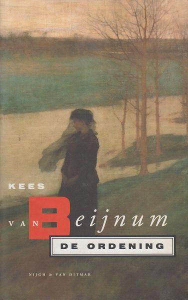 Beijnum (born Amsterdam, March 21, 1957), Kees van - De ordening - Een literaire thriller - Jong, intelligent, grimmig en roekeloos: Stella Verstarre slaapt met mannen die ze veracht en verdient geld met illegale activiteiten. Kort na haar afstuderen neemt ze een vakantiebaantje.