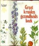 Neuthaler, Dr.Heinrich - Groot  kruiden   gezondheidsboek