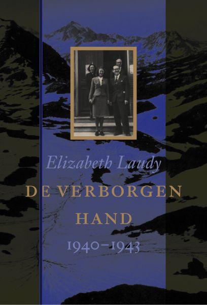 Laudy, E. - De verborgen hand / 1940-1943
