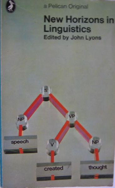 Lyons, John (ED) - New horizons in linguistics