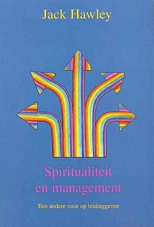 Hawley , Jack .  [ ISBN 9789020260113 ] - Spiritualiteit  en  Management . ( Een andere visie op leidinggeven . ) 'Eigenlijk had dit boek een heel recht-toe-recht-aan managementboek moeten worden, maar hoe meer ik me verdiepte in de problemen van de hedendaagse manager, des te sterker ging -