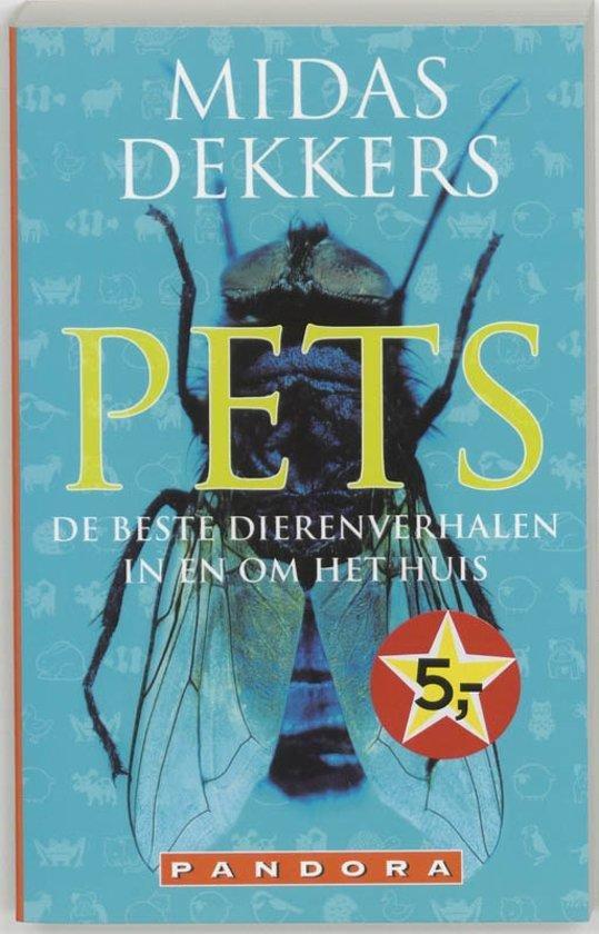 Dekkers, Midas - Pets  -de beste dierenverhalen in en om het huis